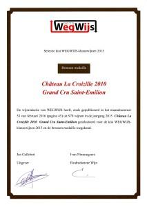 Château La Croizille 2010 in WegWijs 9070 (Bronzen medaille)